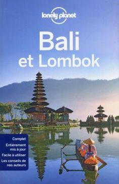 Lonely Planet : le guide de référence, à la fois pratique et culturel, pour un séjour inoubliable à Bali et à Lombok. http://www.lonelyplanet.fr/catalogue/bali-et-lombok-9ed #voyage #guide #bali #lombok
