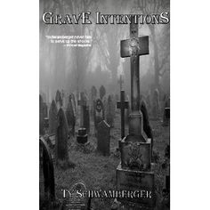 Grave Intentions (Kindle Edition)  http://www.picter.org/?p=B007TCO89G