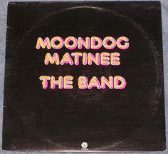 Moondog Matinee The Band LP Record VG+ Levon Helm Rick Danko Garth Hudson