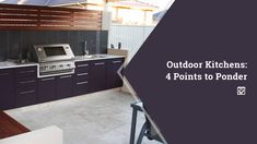 Outdoor Kitchens: 4 Points to Ponder An outdoor kitchen can be the best investment you've ever made, but you should consider how an outdoor kitchen is different from an indoor kitchen. Cool Kitchens, Outdoor Kitchens, Kitchen Builder, Closet Storage Systems, Barn Kitchen, Real Estate Tips, Best Investments, Home Hacks, Estate Homes