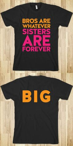 Sisters Are Forever Big Sis Little Sis Reveal Tees - Sorority Shirts. CLICK HERE to purchase :) Buy 1 or 100! Big Sis Shirt
