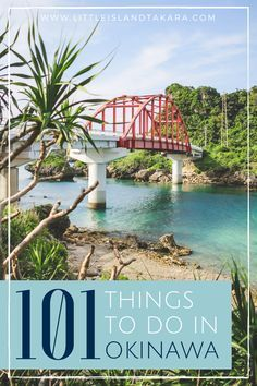 Moving to Okinawa? Here's a list of - 101 Things To Do In Okinawa, Japan - that will help you make the best of your time on island! // littleislandtakara.com