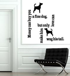 Wall Decal Quote Vinyl Sticker Decal Art Home Decor Mural Decals Quotes Money Can Buy You A Fine Dog Pet-Shop MS77