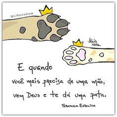 Life on a draw (Fernanda Estelita) Love Pet, I Love Cats, My Love, Animals And Pets, Cute Animals, Amor Animal, More Than Words, Humor, Pet Shop