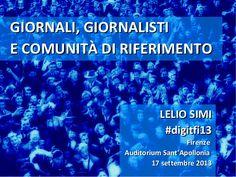 Giornali, giornalisti e comunità di riferimento by Lelio Simi. #giornalismo #comunicazione