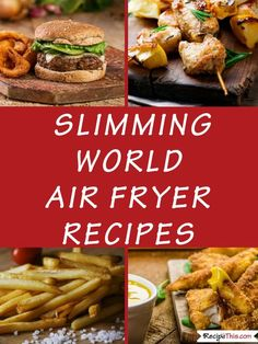 The Best Ever Slimming World Recipes. All the best #airfryer recipes for #slimmingworld and many #synfree and all in one place together. #airfryerrecipes