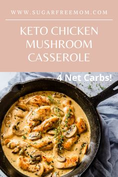 Keto Chicken Mushroom Casserole is a perfect low carb meal made quickly and easily in one pan! | Sugar Free Mom