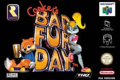 Conkers Bad Fur Day for Nintendo 64...haha