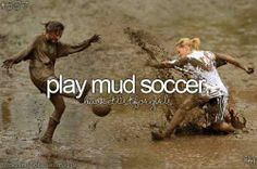 Mud soccer anybody? Volleyball sounds funner!!