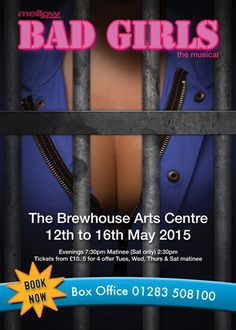 BadGirlsFlyerFront400w Burton On Trent, Musicals, Beauty, Beleza, Musical Theatre