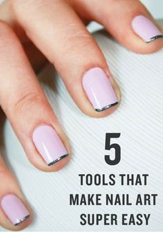 Love nail art but don't think you can pull it off? These 5 tools will help you perfect any design!