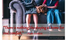 """""""There is nothing like staying at hoe for real comfort,"""" jane austen Image Quote elainewshaw Motivational Quotes, Inspirational Quotes, Motivate Yourself, Hoe, Jane Austen, About Me Blog, Positivity, Thoughts, Image"""