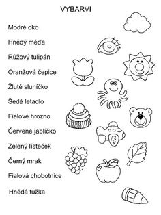 Pro Šíšu: Pracovní listy BARVY TVARY Kids Learning Activities, Color Activities, Pre Writing Practice, Paper Birds, Schools First, Learning Colors, School Humor, Teaching English, Special Education
