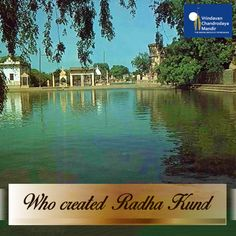 Radha Kund is the holiest place in all of Brahma's creation. Can you tell us who created Radha Kund? Krishna Love, Krishna Art, Lord Krishna, Shree Krishna, Radhe Krishna, Hare Rama Hare Krishna, Vedic Mantras, Hindu Temple, Incredible India
