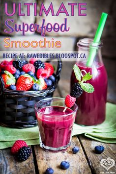 Raw Edibles: Ultimate Superfood Smoothie
