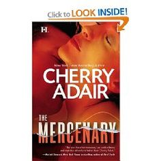 "Read ""The Mercenary"" by Cherry Adair available from Rakuten Kobo. Victoria Jones was a lousy liar. Not that the sensible bookkeeper was accustomed to lying or anything else that would ha. Book 1, The Book, Night Trilogy, Hard Truth, Her World, Book Nooks, Romance Novels, Hush Hush, Book Publishing"
