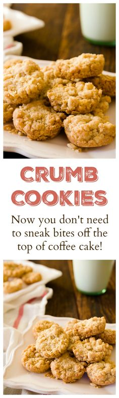 Stop Sneaking the Crumbs off of Coffee Cake. Eat these Crumb Cookies Instead. They are an easy cookie recipe with just 4 ingredients and a perfect holiday cookie!