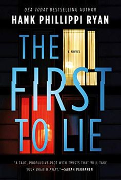 Amazon.com: The First to Lie eBook: Ryan, Hank Phillippi: Kindle Store