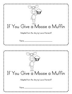 FREE Reading response worksheet for: If You Give A Moose A