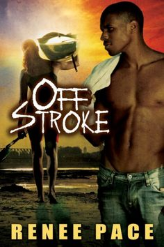 Off Stroke by Renee Pace on StoryFinds - 1st Chapter Spotlight - Kindle & Kobo $5 book deal - contemporary hard hitting multi-cultural romance novel - Read FREE excerpt - http://storyfinds.com/book/2333/off-stroke/excerpt - http://storyfinds.com/book/2333/off-stroke