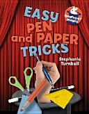 Easy pen and paper tricks / Stephanie Turnbull