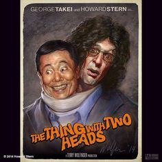 Howard Stern - George and Howard Howard Stern Show, Two Heads, School Memories, Film Movie, Horror Movies, Sci Fi, Fan, Movie Posters, Fictional Characters