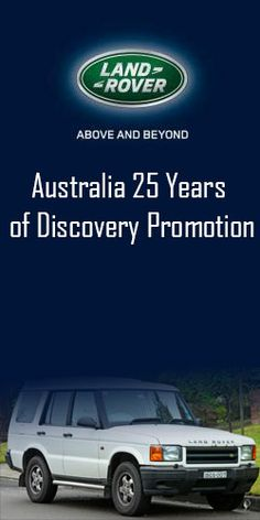 Land Rover Australia 25 Years of Discovery Promotion