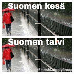 Finnish Summer Finnish Winter.
