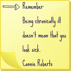 Chronic Illness Quotes | Chronically Ill appearance