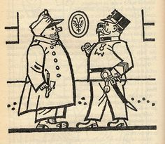 "Josef Lada – Illustration for Jaroslav Hašek's ""The Good Soldier Švejk and His Fortunes in the World War,"" 1924 The Good Soldier Svejk, World War One, First Novel, Fairy Tales, Literature, Cartoon, Czech Republic, Drawings, Artist"