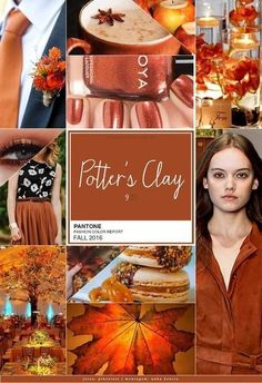 La inspiración de color - POTTER'S CLAY (color de temporada este otoño por Pantone) - es un color arcilla naranja rojizo, color de la tierra, muy cálido y natural...