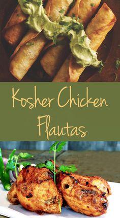 New ways with flautas: Kosher Chicken Flautas.