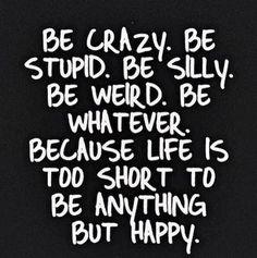 Be #happy #Quote www.kidsdinge.com https://www.facebook.com/pages/kidsdingecom-Origineel-speelgoed-hebbedingen-voor-hippe-kids/160122710686387?sk=wall