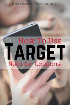 How To Use Target Mobile Coupons - Learn how to use target mobile coupons to help you score big on your next Target shopping trip.