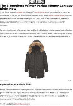 """Alpha Industries has been featured on MensJournal.com in a post called """"The 8 Toughest Winter Parkas Money Can Buy Right Now."""" The post is a round-up of the warmest parkas this season, and Alpha's Altitude Parka is included with mention of the brand's military heritage. Tap the image to read more."""