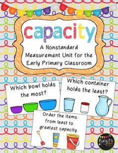 Nonstandard Capacity Unit for Kindergarten and First Grade from Busy Me Plus Three on TeachersNotebook.com (185 pages)