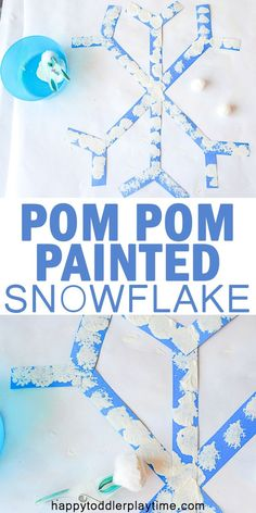 Pom Pom Painted Snowflake – HAPPY TODDLER PLAYTIME
