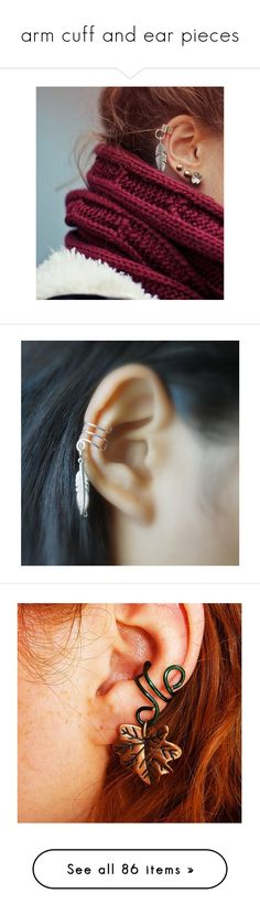 """arm cuff and ear pieces"" by argboo ❤ liked on Polyvore featuring pictures, jewelry, earrings, silver ear cuff jewelry, silver feather earrings, ear cuff jewelry, silver feather jewelry, silver ear cuff, leaf ear cuff and ear cuff"