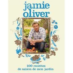 100 recettes de saison de mon jardin - Jamie Oliver - Bibliothèque Lille - Vous pouvez retrouver le cours de cuisine par des enfants pour des enfants de Cuisine de mémé moniq http://oe-dans-leau.com/cuisine-meme-moniq/