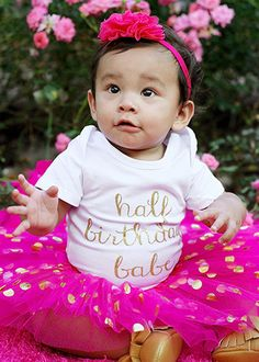 Half Birthday Babe Onesie -Shown with a Baby Gold Dot Tutu (sold separately. Cute Baby Girl, Cute Babies, Photography Props Kids, Glitter Shorts, Half Birthday, Baby Tutu, Birthday Pictures, Newborn Photos, Gold Glitter
