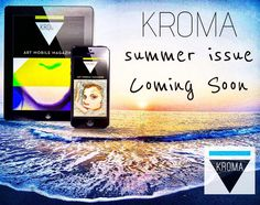 """The summer issue of """"KROMA"""" is coming soon! Magazine Art, Art World, Ios, Android, Creative, Instagram Posts, Summer, Summer Time, Summer Recipes"""