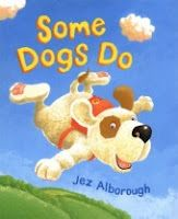 One of my favorite books to reinforce the importance of a positive attitude is Some Dogs Do by Jez Alborough. Will Sid be able to recapture his happy attitude and soar with the eagles even when everyone around him tells him that dogs do NOT fly?