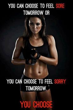 Sore tomorrow or sorry tomorrow +++For guide + advice on #health and #fitness, visit www.thatdiary.com