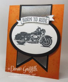 Born to Ride masculine card by Dawn Griffith