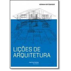 Lições de Arquitetura - Coleção Escola de Arquitetura