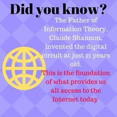 the foundation of our was by someone so young? Information Theory, 21 Years Old, Did You Know, Inventions, Knowing You, Foundation, Internet, Tech, Instagram Posts