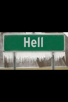 Michigan winter- yes... Hell DOES freeze over!  ;)
