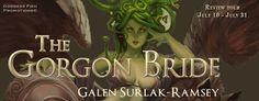 Sharing Links and Wisdom: The Gorgon Bride Review Tour
