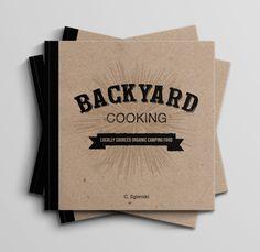 Backyard Cooking Recipe Book on Behance