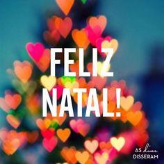 feliz natal! #quotes #frasedodia #asdivasdisseram